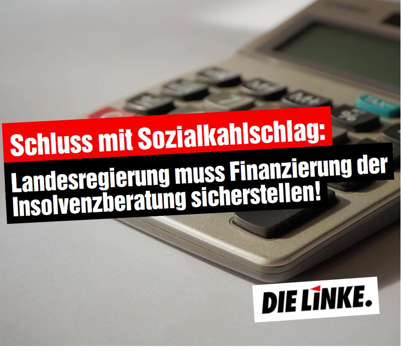 DIE LINKE.LISTE fordert Landesgelder für Insolvenzberatung