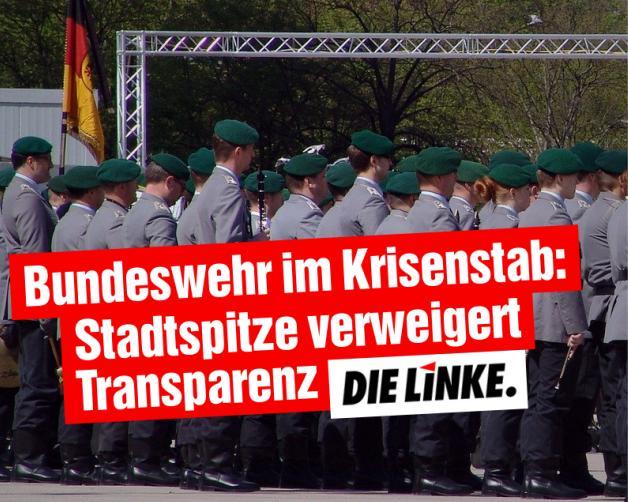 Bundeswehr im Krisenstab: Stadtspitze verweigert Transparenz