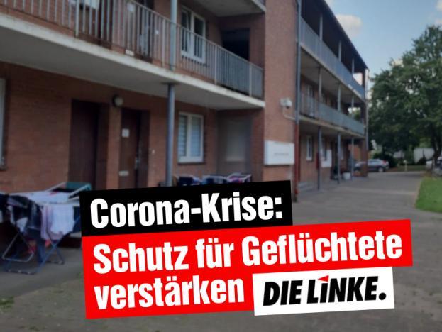 Corona-Krise: Schutz für Geflüchtete verstärken