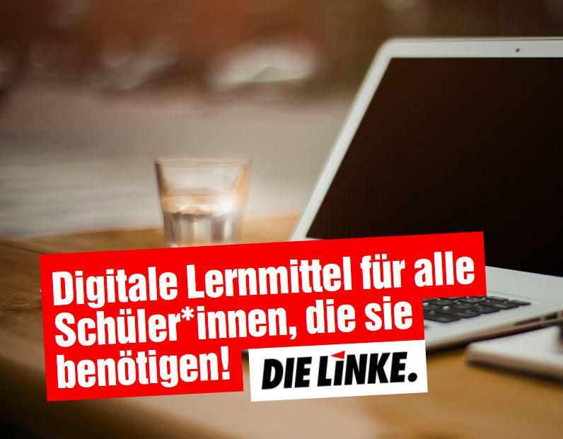 DIE LINKE.LISTE: Keine Beschränkung digitaler Lernmittel