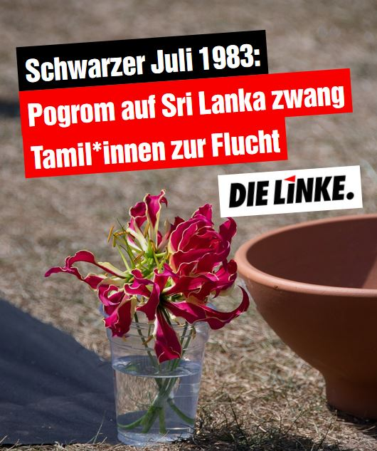 Schwarzer Juli 1983: Pogrom auf Sri Lanka zwang Tamil*innen zur Flucht