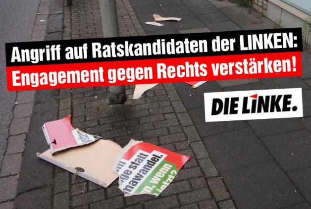 Angriff auf Ratskandidaten der LINKEN: Engagement gegen Rechts verstärken!