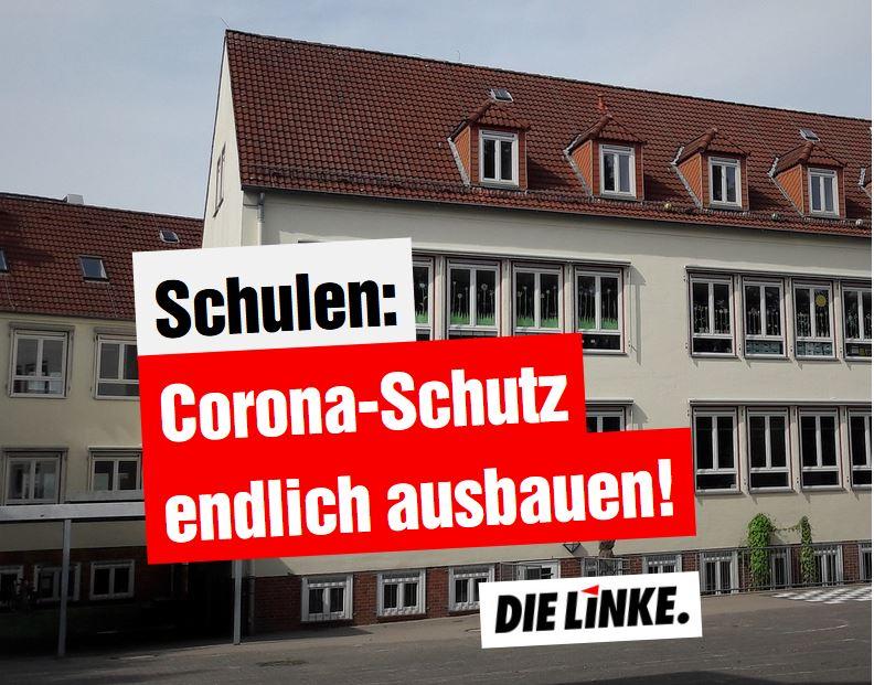Schulen: Corona-Schutz endlich ausbauen!