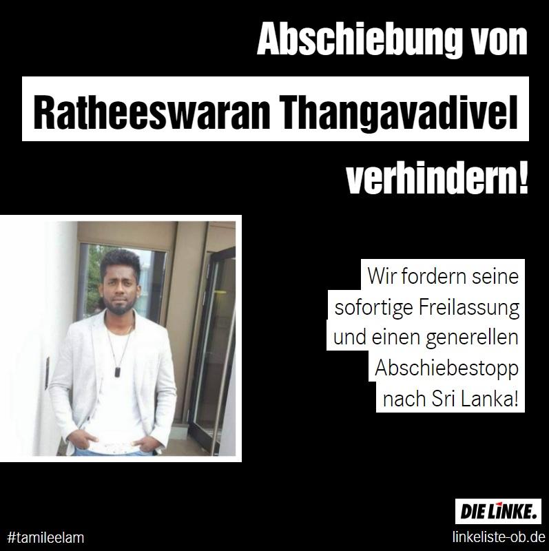 Festnahme in Ausländerbehörde: Keine Abschiebung von Ratheeswaran Thangavadivel!
